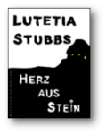 Lutetia Stubbs: Herz aus Stein - Cover