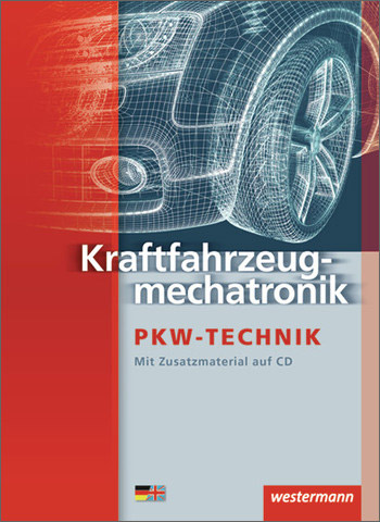 Kraftfahrzeugmechatronik PKW-Technik