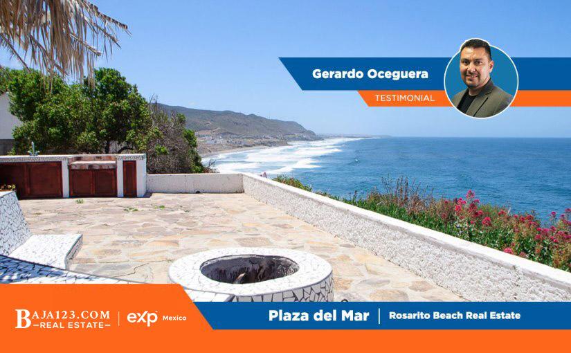 Gerardo Oceguera Testimonial – Plaza del Mar, Rosarito Beach