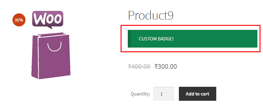 WooCommerce display custom product badge - Experience