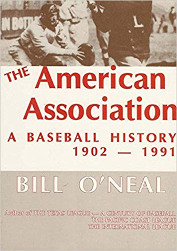 Cover of The American Association: A Baseball History by Bill O'Neal.