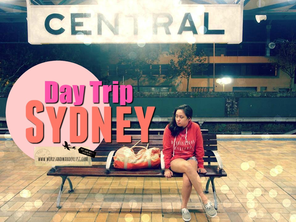Day Trip Sydney - Words and Wanderlust