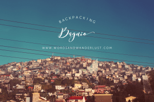 Backpacking Philippines - Words and Wanderlust - Baguio