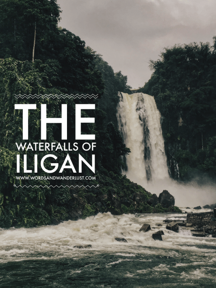 The Waterfalls of Iligan | Words and Wanderlust