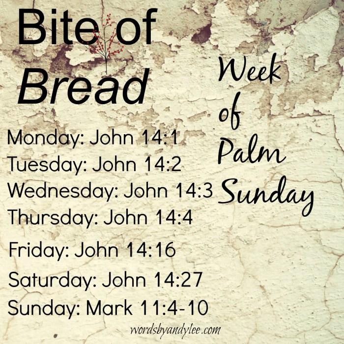 Bite of Bread Palm Sunday