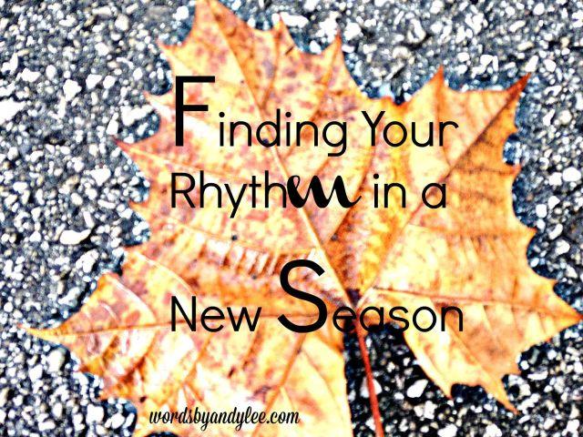 Finding your rhythm
