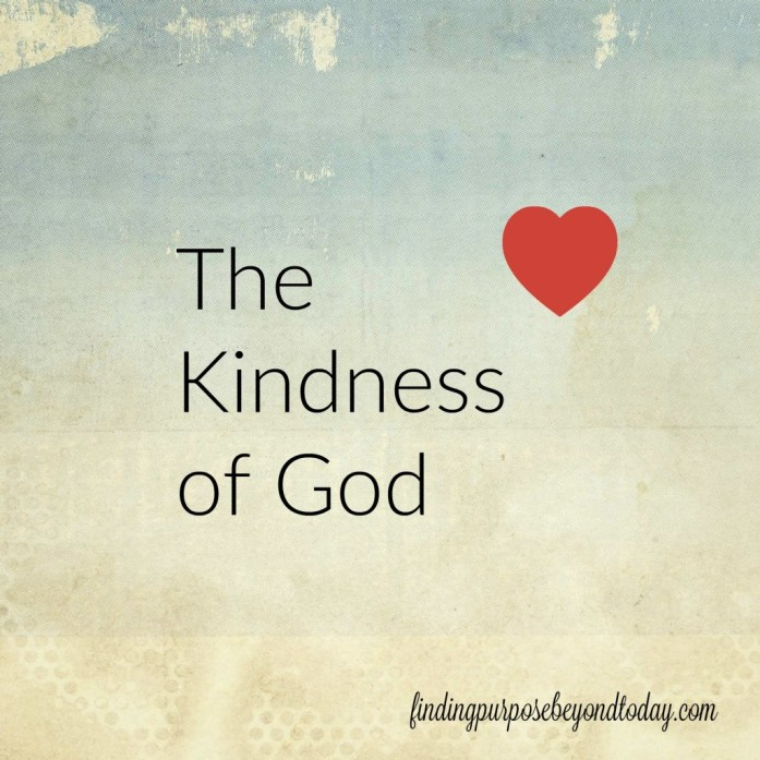 The Kindness of God