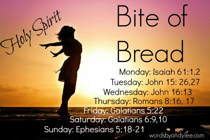 Bite of Bread Holy Spirit love