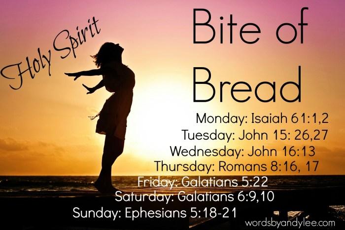Bite of Bread Holy Spirit love