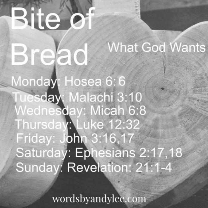 Bite of Bread what God wants edit