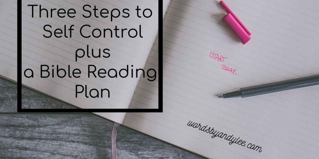 Self control bible reading plan