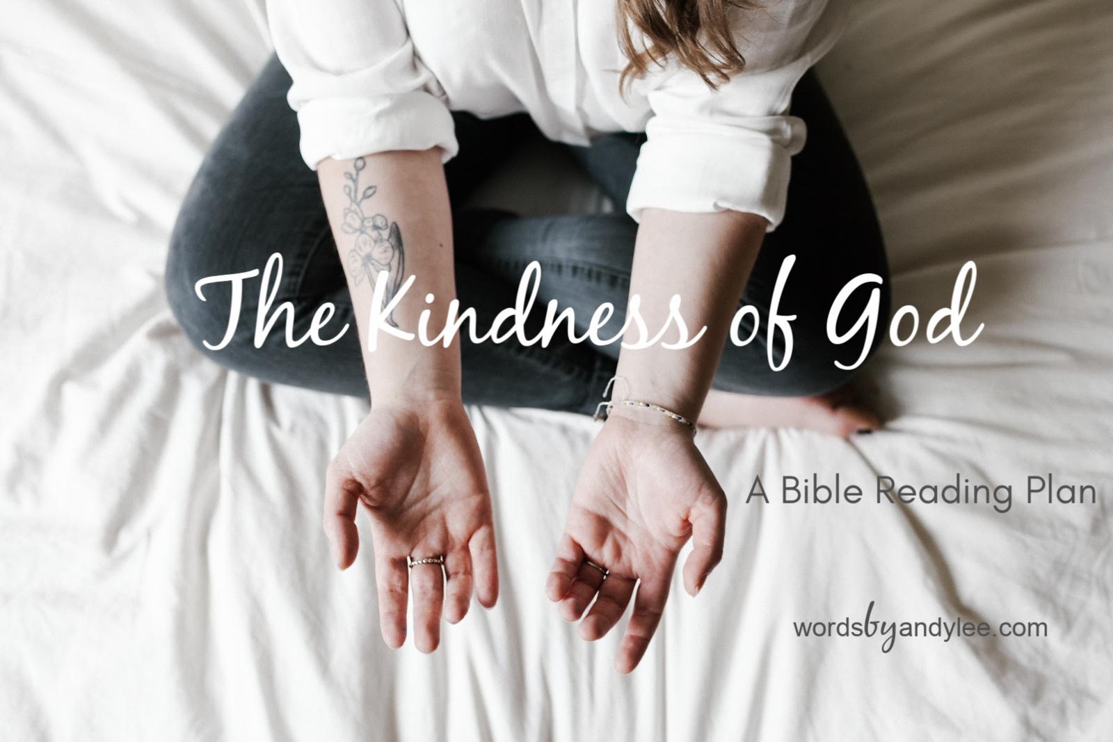 6 Scriptures on the Kindness of God