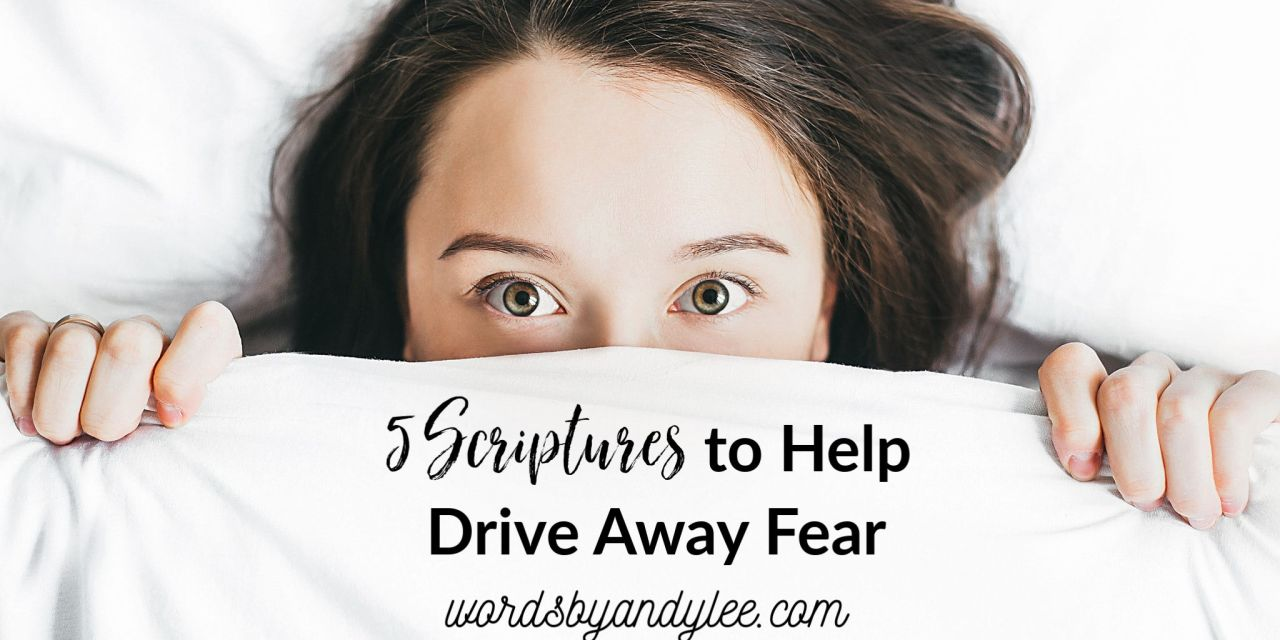 scriptures about fear