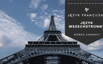 10 świetnych powodów, aby nauczyć się języka francuskiego