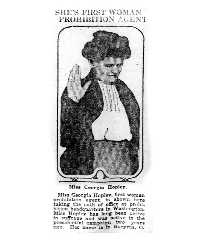 Georgia Hopley, first woman prohibition agent. (1922)