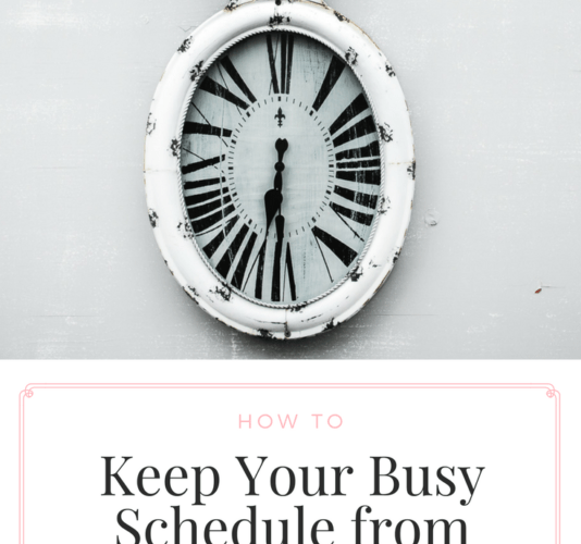 How to Know When It's Time to Adjust Your Busy Schedule