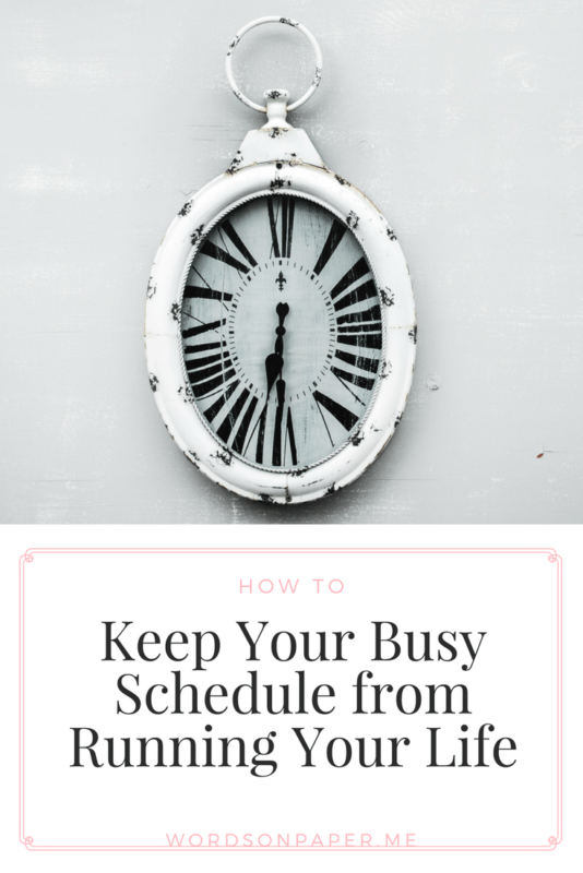 keep your schedule from running your life