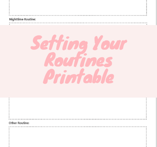 Set Routines, Set Up Your Life (with a Printable)