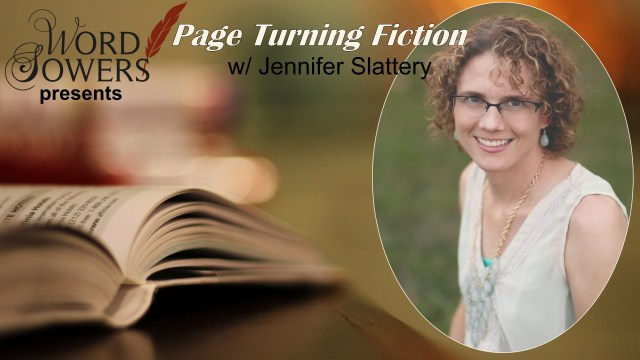 Page-turning Fiction with Jennifer Slattery