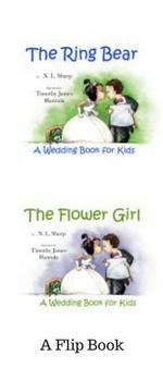 http://www.nlsharp.com/books/the-flower-girl-the-ring-bear-a-flip-over-book/