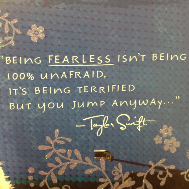 Being Fearless Word Porn Quotes Love Quotes Life Quotes