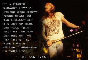 Axl Rose Archives - Word Porn Quotes, Love Quotes, Life
