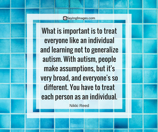 autism quotes nikki reed