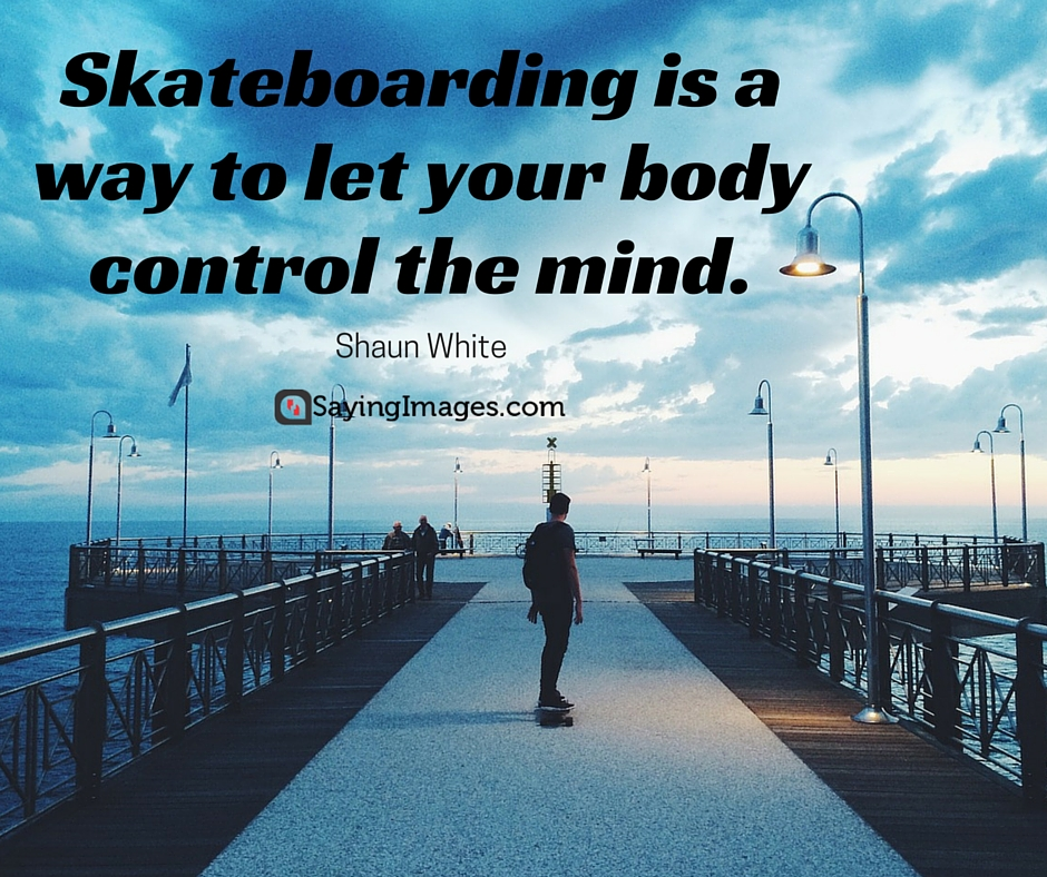 skateboarders quotes