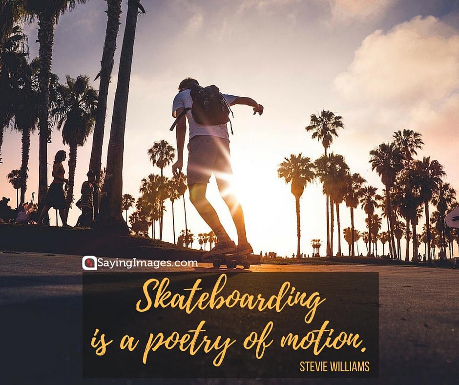 skate quotes skateboarding