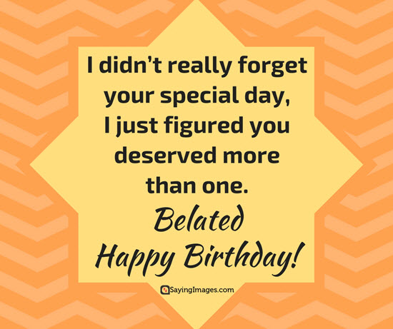 belated-happy-birthday-messages
