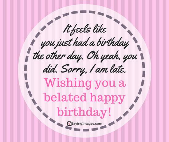 belated-happy-birthday-sms