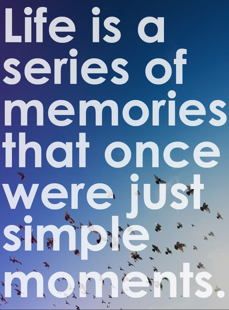 A Series Of Memories Word Porn Quotes Love Quotes Life Quotes