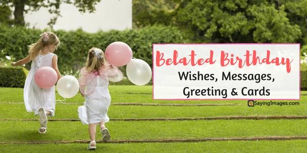belated-birthday-wishes