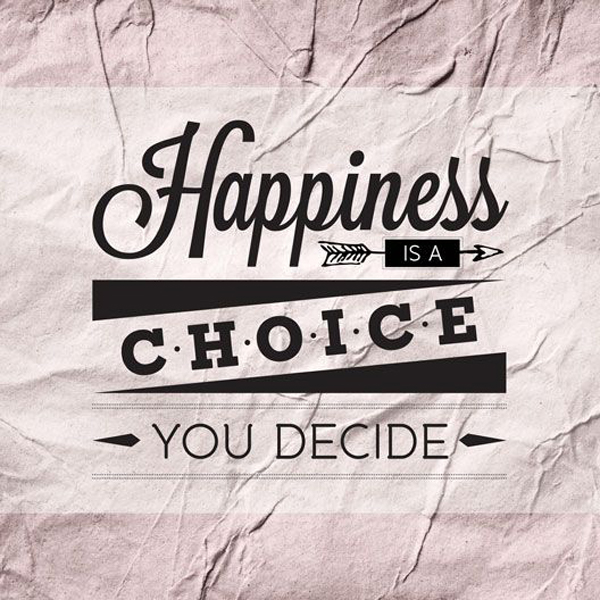 Happiness Is A Choice Word Porn Quotes Love Quotes Life Quotes