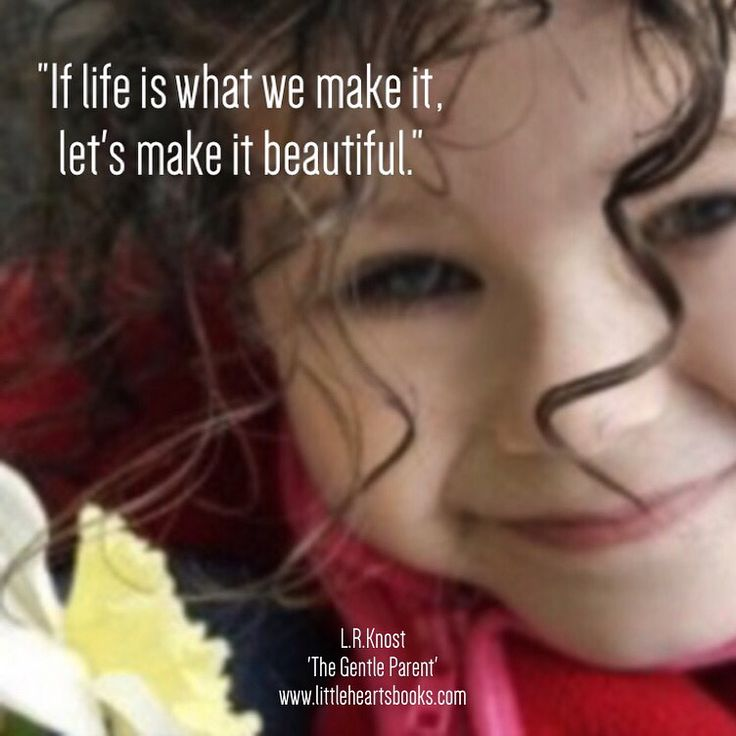 If life is what me make of it, let's make it beautiful. - L.R. Knost