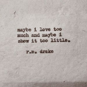R M Drake Archives Word Porn Quotes Love Quotes Life Quotes