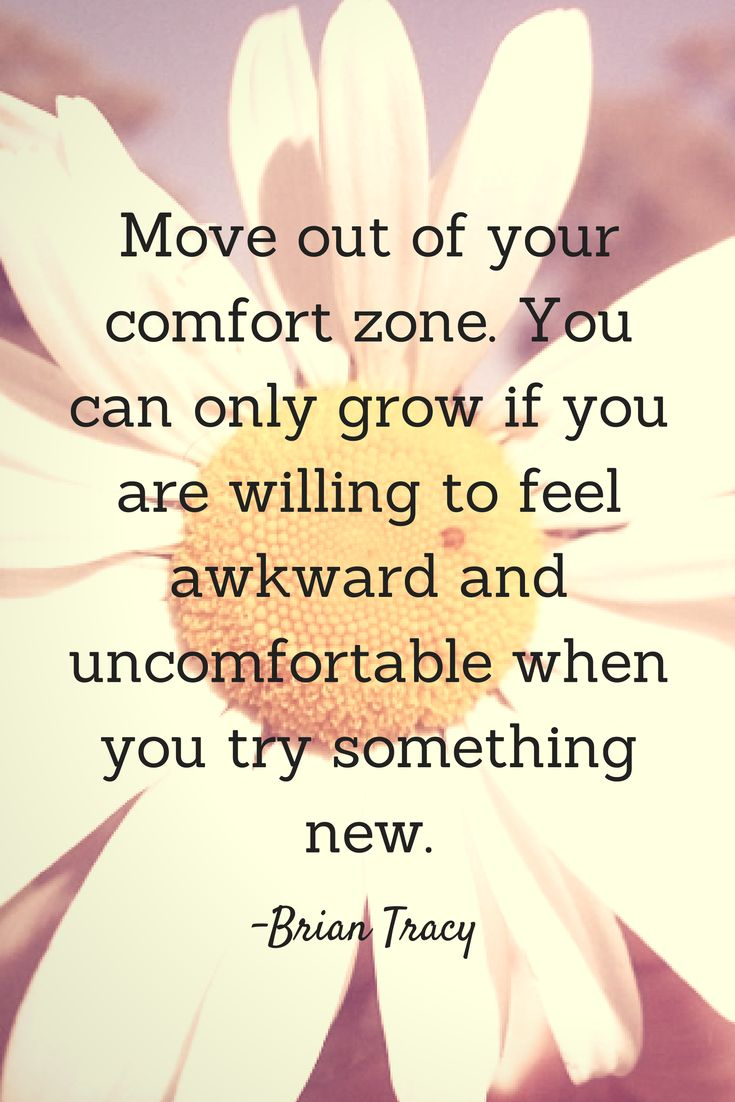 Move out of your comfort zone. You can only grow if you are willing to feel awkward and uncomfortable when you try something new. - Brian Tracy