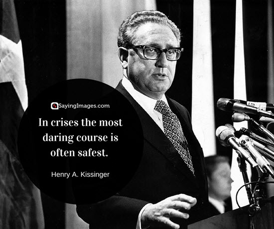 quote by henry kissinger