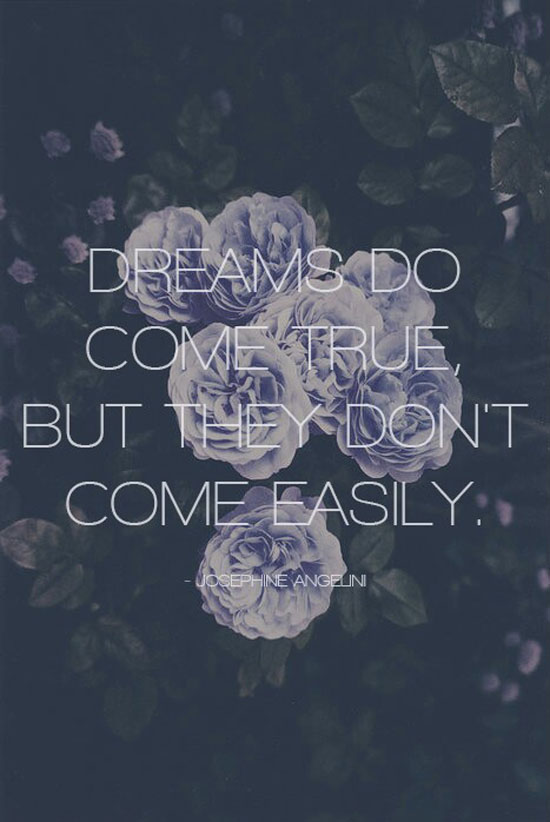 Dreams Do Come True Word Porn Quotes Love Quotes Life Quotes