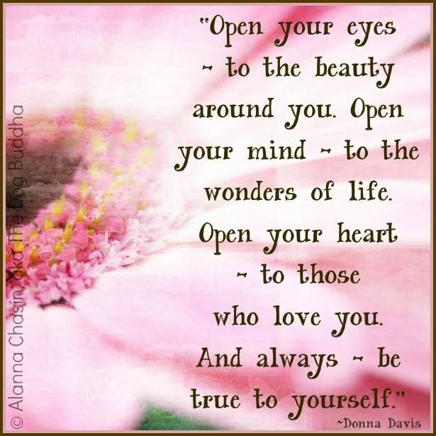 Open Your Eyes - Word Porn Quotes, Love Quotes, Life Quotes ...