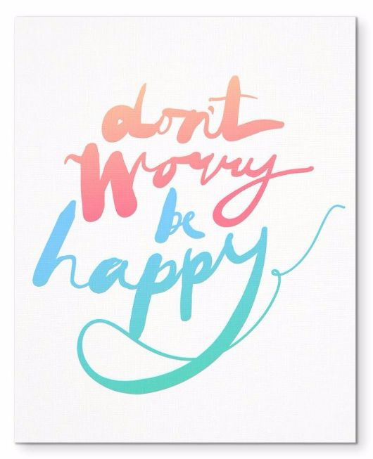 """Don't Worry Be Happy Morning Quote 8X10"""" Canvas Wall Art"""