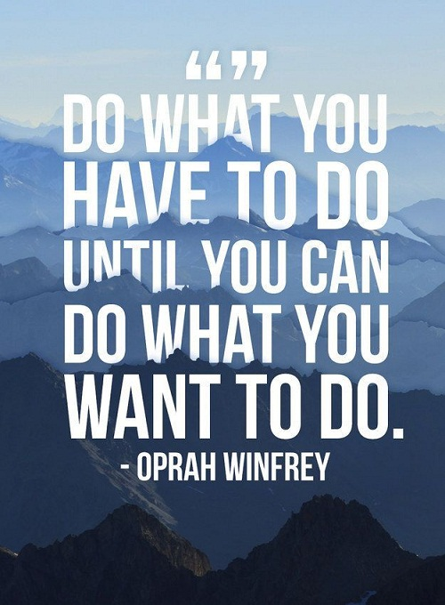 Do What You Have to Do Amazing Quotes