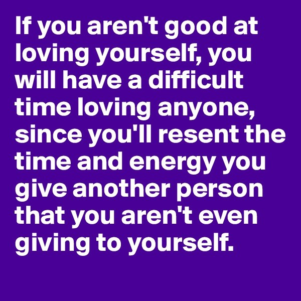 Quotes Of Loving Yourself Pleasing 52 Inspirational Quotes About Loving Yourself  Word Quotes