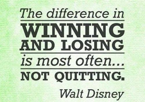Not Quitting Walt Disney Quotes