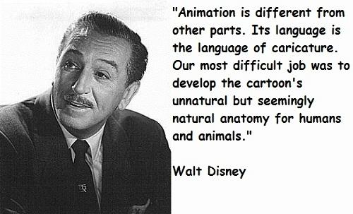 Language of Caricature Walt Disney Quotes
