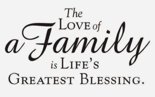Family quotes about blessings and love.