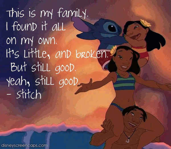 Family quotes inspired by Lilo and Stitch.