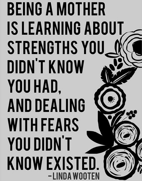 Learning about Strength Mother Quotes