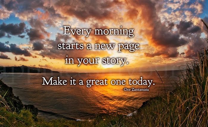 Good Morning Quotes Every Morning Starts a New Page