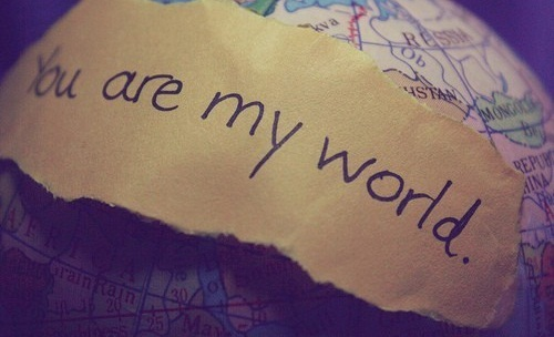 You are my World Love Quotes for Her